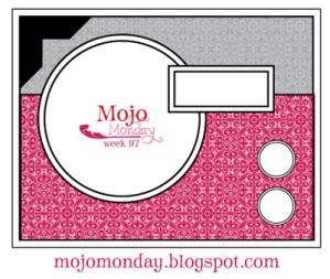 Mojo Monday #97